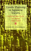 Family Planning in Japanese Society: Traditional Birth Control in a Modern Urban Culture (POD)