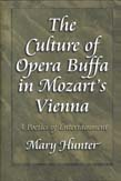 Culture of Opera Buffa in Mozart's Vienna: A Poetics of Entertainment