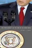 Presidency in the Era of 24-Hour News