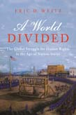 World Divided: The Global Struggle for Human Rights in the Age of Nation-States