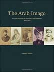 Arab Imago: A Social History of Portrait Photography, 1860-1910