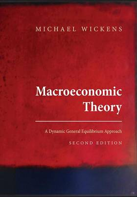 Macroeconomic Theory: A Dynamic General Equilibrium Approach 2ed (ISE)