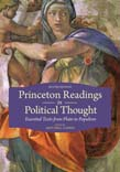 Princeton Readings in Political Thought: Essential Texts since Plato Revised and Expanded Edition