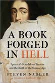 Book Forged in Hell: Spinoza's Scandalous Treatise and the Birth of the Secular Age