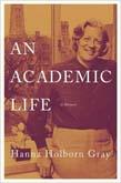 Academic Life: A Memoir