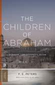 Children of Abraham: Judaism, Christianity, Islam (New Edition)