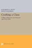 Crafting a Class: College Admissions and Financial Aid, 1955-1994