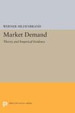 Market Demand: Theory and Empirical Evidence