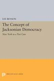 Concept of Jacksonian Democracy: New York as a Test Case