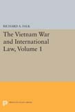 Vietnam War and International Law, Volume 1