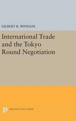 International Trade and the Tokyo Round Negotiation