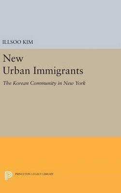 New Urban Immigrants: The Korean Community in New York