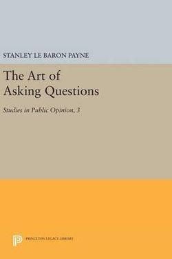 Art of Asking Questions: Studies in Public Opinion, 3