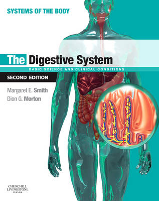 The Digestive System: Systems