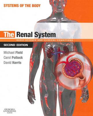 The Renal System: Systems of t