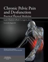 Chronic Pelvic Pain and Dysfunction 1e