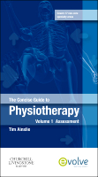 The Concise Guide to Physiotherapy - Volume 1: Assessment 1e