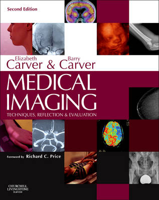 Medical Imaging : Techniques, Reflection and Evaluation , 2e