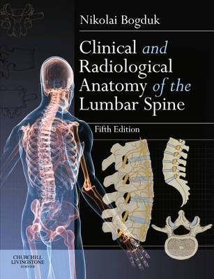 Clinical and Radiological Anatomy of the Lumbar Spine, 5e