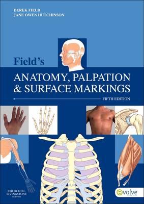 Field's Anatomy, Palpation and Surface Markings, 5e