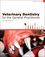 Veterinary Dentistry for the General Practitioner, 2e
