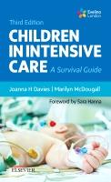 Children in Intensive Care: A Survival Guide 3e