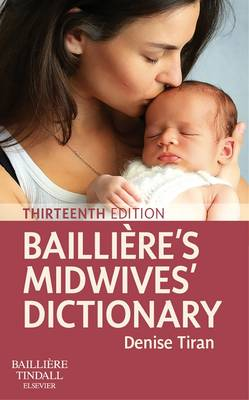 Bailliere's Midwives' Dictionary 13e
