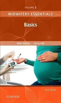Midwifery Essentials 2E V1: Basics