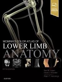 McMinn's Color Atlas of Lower Limb Anatomy 5E
