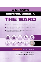 A Nurse's Survival Guide to the Ward - Updated Edition