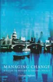 Managing Change: A Guide To British E