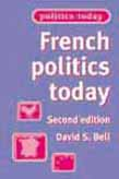 French Politics Today 2ed