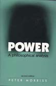 Power: A Philosophical Analysis 2ed (POD)