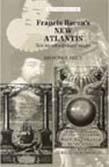 Francis Bacon's: The New Atlantis - New Interdisciplinary Essays