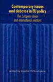 Contemporary Issues and Debates in EU Policy: The European Union and International Relations