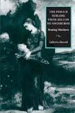 Female Sublime from Milton to Swinburne: Bearing Blindness