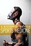 History of British Sports Medicine