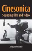 Cinesonica: Sounding Film and Video
