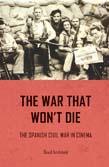 War That Won't Die: The Spanish Civil War in Cinema
