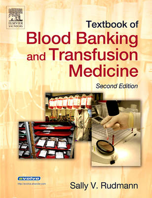 Textbook of Blood Banking and Transfusion Medicine, 2nd ed