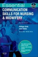 Essential Communication Skills for Nursing and Midwifery, 2e