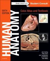 Human Anatomy, Color Atlas and Textbook 6E With STUDENT CONSULT Online Access