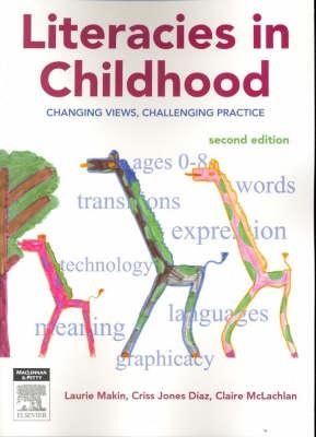 Literacies in Childhood 2nd edition