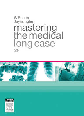 Mastering the Medical Long Case 2nd edition