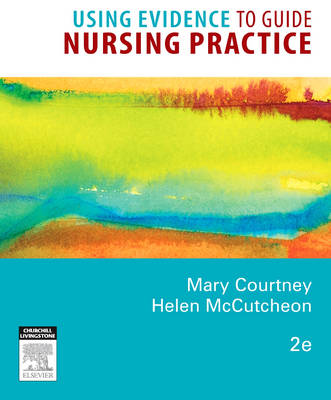 USING EVIDENCE TO GUIDE NURSING PRACTICE