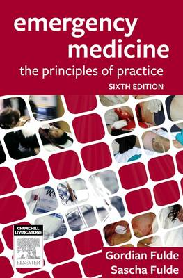 Emergency Medicine: The Principles & Practice 6E