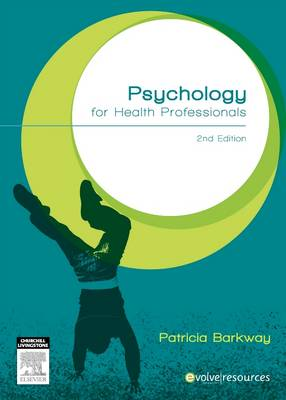 Psychology for Health Professionals 2nd Edition