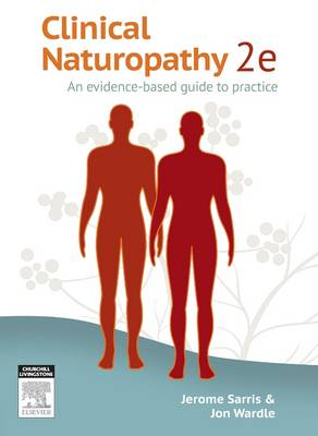 CLINICAL NATUROPATHY: AN EVIDENCE-BASED GUIDE TO PRACTICE 2e