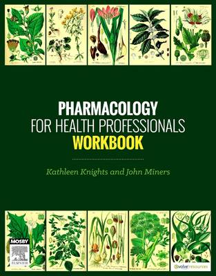 Pharmacology for Health Professionals Workbook