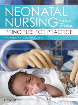 Neonatal Nursing in ANZ: Principles for Practice